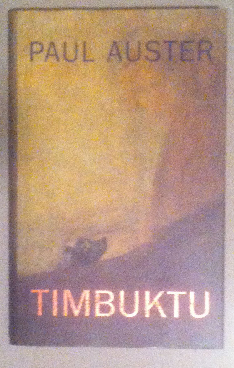 Timbuktu book by Paul Auster